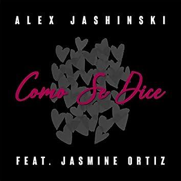 Como Se Dice (feat. Jasmine Ortiz)