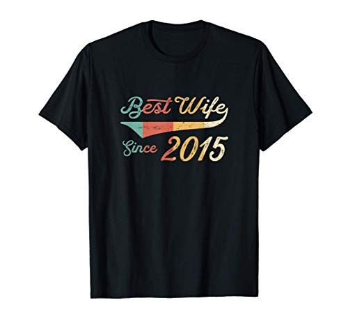 6 year Wedding Anniversary Gift Her Best Wife Since 2015 T-Shirt