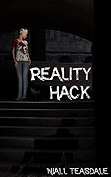 Reality Hack by [Niall Teasdale]