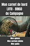 Carnet de suivi loto bingo : loto de campagne : bingo : carnet de bord...