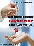 Comment et pourquoi sécuriser votre porte d'entrée (French Edition)