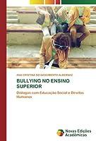 BULLYING NO ENSINO SUPERIOR: Diálogos com Educação Social e Direitos Humanos