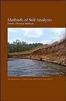 Methods of Soil Analysis, Part 4: Physical Methods (SSSA Book Series)