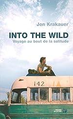 Into the wild - Voyage au bout de la solitude de Jon KRAKAUER