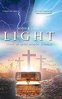 Light: Living In God's Hidden Treasure