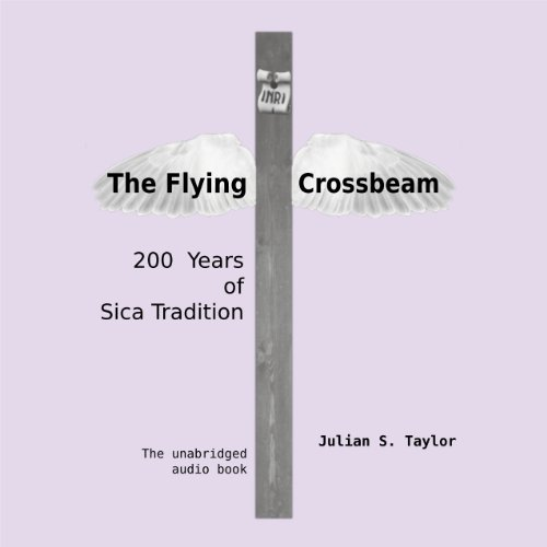 The Flying Crossbeam Audiobook By Julian S. Taylor cover art