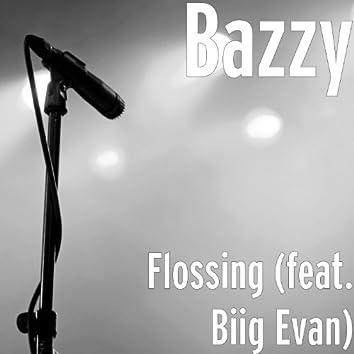 Flossing (feat. Biig Evan)