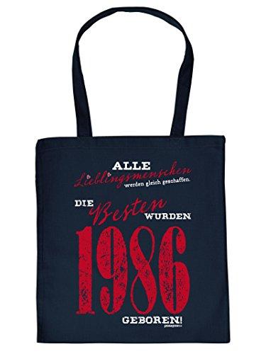 Jahrgangs-Geburtstagstasche/Beutel : Alle Lieblingsmenschen werden gleich geschaffen. Die Besten wurden 1986 geboren!!