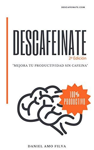 Descafeínate: mejora la productividad sin cafeína