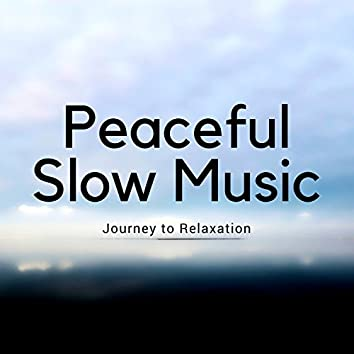 Peaceful Slow Music - Journey to Relaxation, Golden Heaven