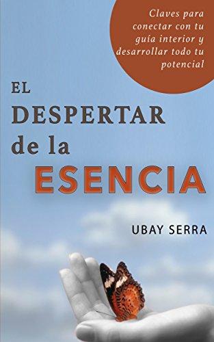 Portada del libro El despertar de la esencia de Ubay Serra