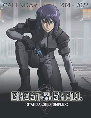 Ghost in the Shell: 18-month Calendar 2021-2022 (8.5x11 inches) for all fans!!!