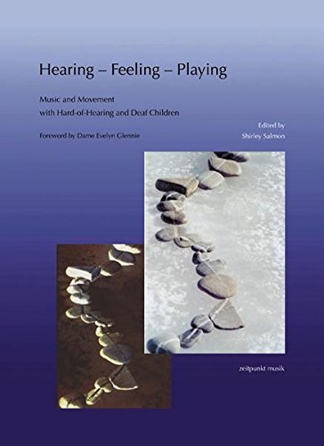 Hearing - Feeling - Playing. Music and Movement for Hard-of-Hearing and Deaf Children