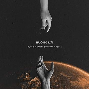 Buông Lơi (feat. Duy Tuấn, PosLe)