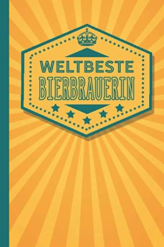 Weltbester Bierbrauer: Bierbrauer Geschenk - blanko Notizbuch als Dankeschön für den weltbesten Bierbrauer