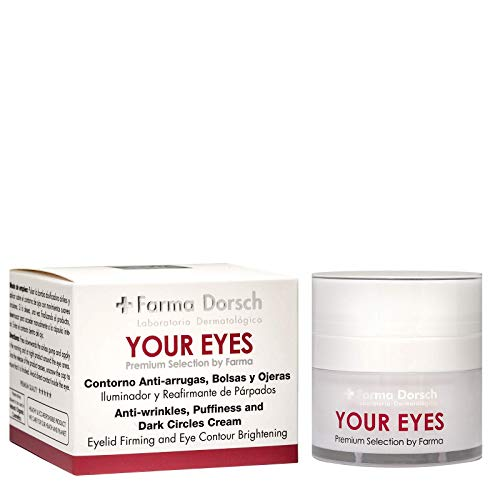 Farma Dorsch Your Eyes - Contorno de Ojos Premium, Crema Hidratante para tratar Bolsas y Ojeras, Reafirmante de Párpados, con Efecto Anti Arrugas, 15 ml