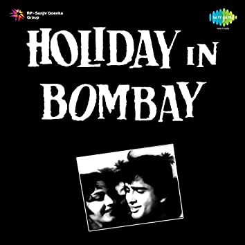 Holiday in Bombay (Original Motion Picture Soundtrack)
