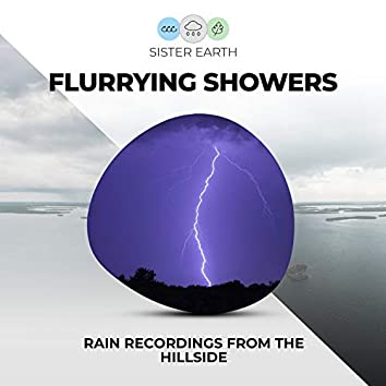 Flurrying Showers: Rain Recordings from the Hillside