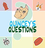 Quincey's Questions: A French Bulldog Story