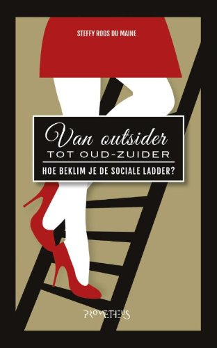 Van outsider tot Oud-Zuider: hoe beklim je de sociale ladder?