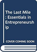 The First Mile: Essentials in Entrepreneurship