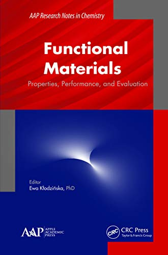 Functional Materials: Properties, Performance and Evaluation (Aap Research Notes on Chemistry)