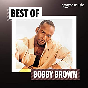 Best of Bobby Brown