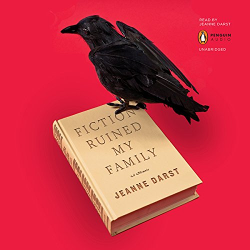 Fiction Ruined My Family audiobook cover art