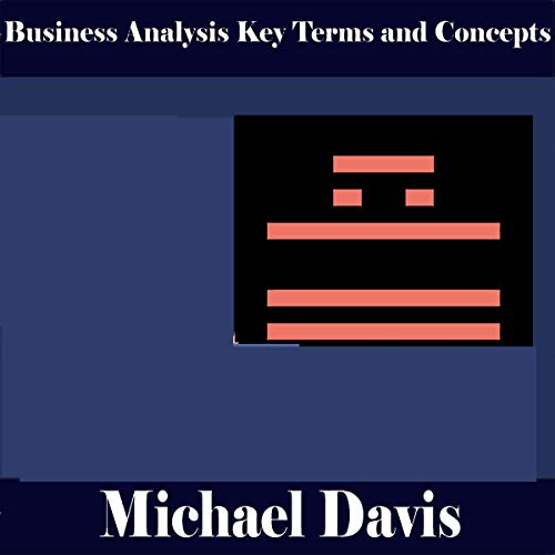 Business Analysis Key Terms and Concept audiobook cover art