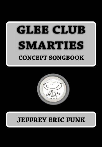 Glee Club Smarties Concept Songbook (Piano/Vocal Songbook Series (Medium...