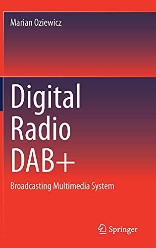 Digital Radio DAB+: Broadcasting Multimedia System