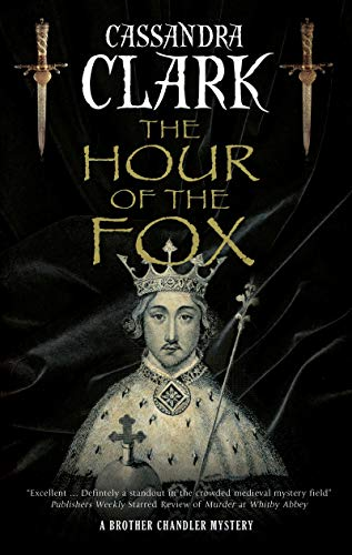 The Hour of the Fox (A Brother Chandler Mystery)