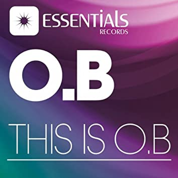 This is O.B