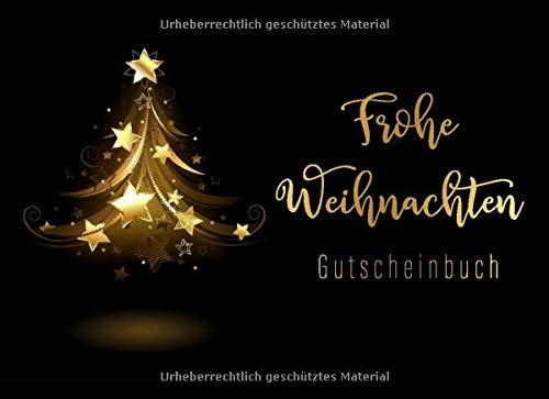 Gutscheinbuch: Frohe Weihnachten: Goldener Weihnachtsbaum • Blanko Gutschein zum selbst ausfüllen • Geschenk für Partner, Schwester, Mama, Papa, Oma, ... Gutscheine zum Ausschneiden mit Hilfslinien
