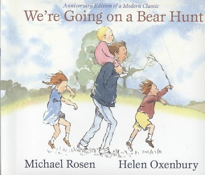 We're Going on a Bear Hunt: Anniversary Edition of a Modern Classic (Classic Board Books) We're Goi