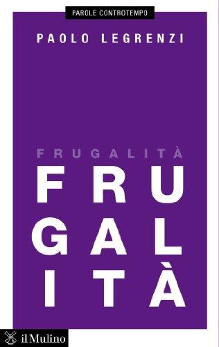 Frugalità (Parole controtempo)