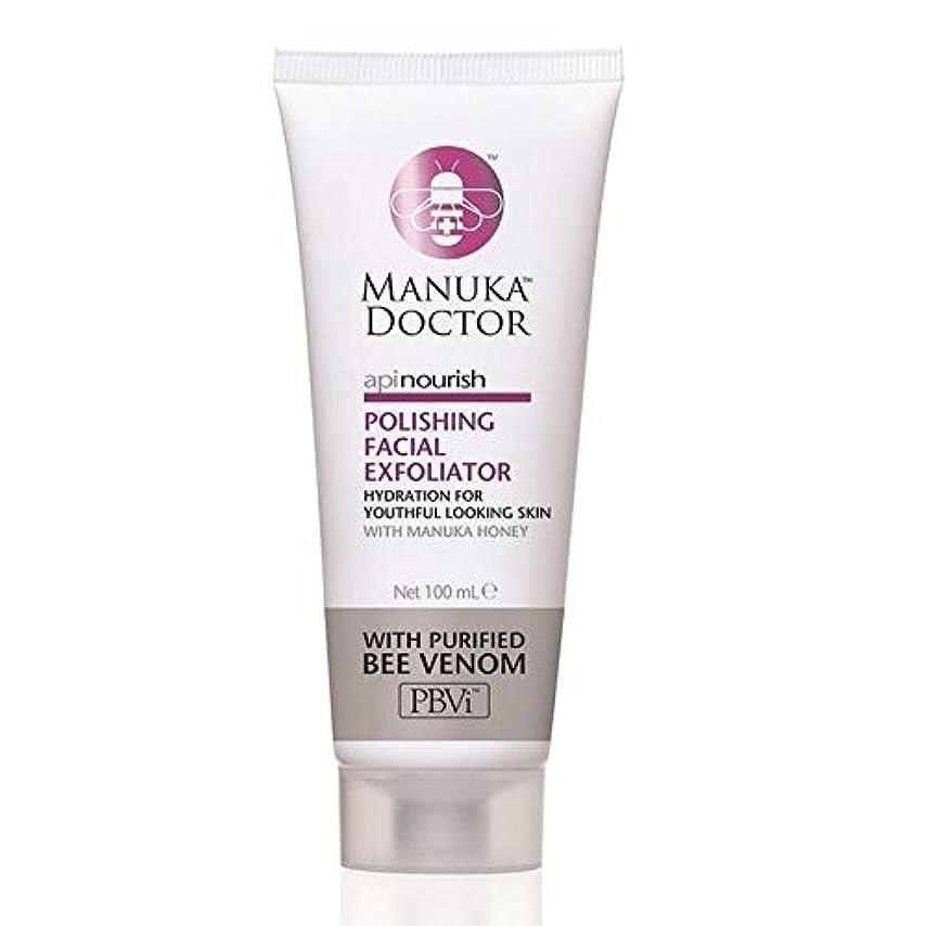ポーズ政府犯人Manuka Doctor Api Nourish Polishing Facial Exfoliator 100ml (Pack of 6) - マヌカドクターフェイシャルエクスフォリエーターの100ミリリットルを研磨養います x6 [並行輸入品]