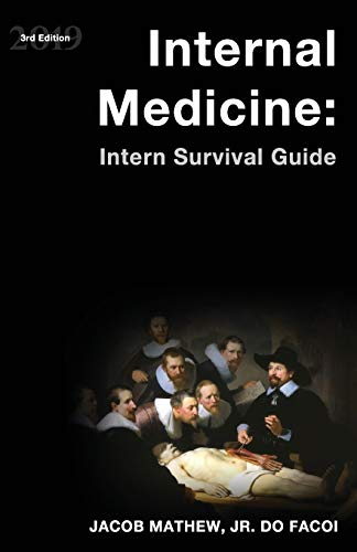 Internal Medicine: Intern Survival Guide