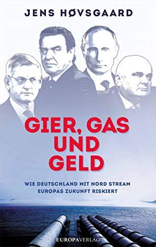 Gier, Gas und Geld: Wie Deutschland mit Nord Stream Europas Zukunft riskiert