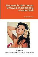 Elocuencia del cuerpo. Ensayos en homenaje a Isabel Sarli