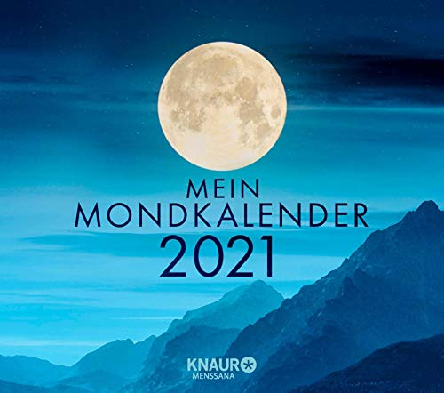 Mein Mondkalender 2021: Abreißkalender zum Aufstellen u. Aufhängen, m. täglichem Kalenderblatt & Inspirationen für jeden Tag, Informationen zu ... Namenstagen u. Jahresfesten, 13,0 x 11,5 cm