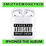 iPhone8 Intro (50cent Juice) [Explicit]