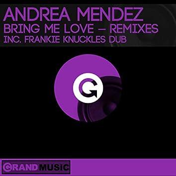 Bring Me Love (Remixes)