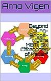 Beyond Jung-Briggs-Myers MBTI: Six Categories of Kedarf (English Edition)