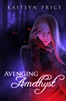 Avenging Amethyst 1482051850 Book Cover