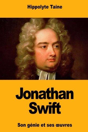 Jonathan Swift: Son génie et ses œuvres: Son génie et ses oeuvres