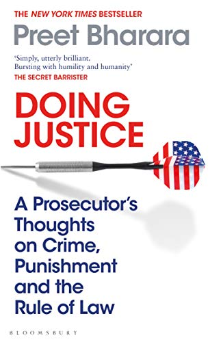 Doing Justice: A Prosecutor's Thoughts on Crime, Punishment and the Rule of Law (English Edition)