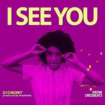 I See You (feat. Raymi, Drexbeats)
