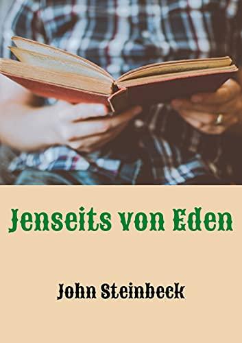 Jenseits von Eden   German Edition: John Steinbeck