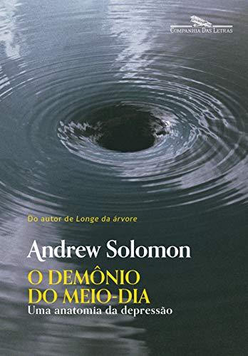 O demônio do meio-dia (Nova edição)